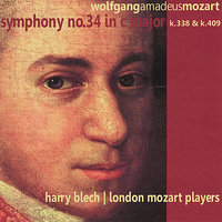 Mozart: Symphony No. 34 in C Major, K. 338 and K. 409 — Вольфганг Амадей Моцарт, London Mozart Players, Harry Blech