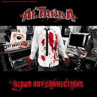 Blood Out connections Vol. 1 — Al'Tarba