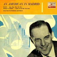 Vintage Dance Orchestras No. 162 - EP: An American In Madrid — Larry Sonn