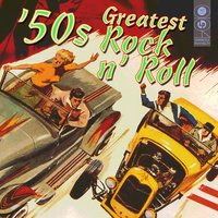 '50s Greatest Rock N' Roll — сборник