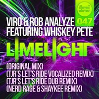Limelight (feat. Whiskey Pete) — Viro