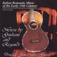 Italian Romantic Music of the Early 19th Century — Douglas James