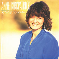 Out of the Blue — Anne Kirkpatrick