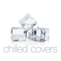 Chilled Covers — сборник