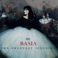 The Sweetest Illusion — Basia