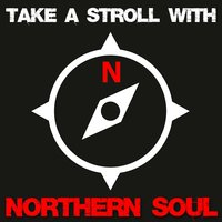 Take a Stroll with Northern Soul — сборник