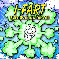 I-Fart (Fart Sounds for All) — Dr. Sound Effects, 140 Farts