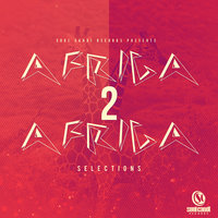 Soul Candi Records Presents Africa 2 Africa Selections — сборник