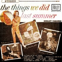 Classic and Collectable - Shelley Fabares - The Things We Did Last Summer — Shelley Fabares