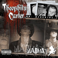 The Theophilus Carter LP — Madhat