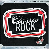 Classic Rock Playlist Plus — сборник