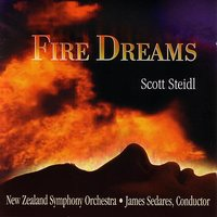 Fire Dreams — New Zealand Symphony Orchestra, James Sedares