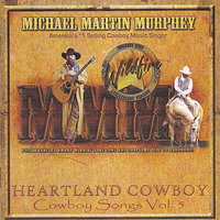 Heartland Cowboy - Cowboy Songs Vol. 5 — Michael Martin Murphey
