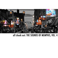 All Shook Out: The Sounds of Memphis, Vol. 4 — сборник