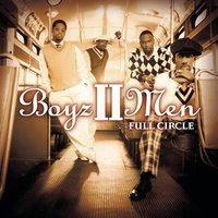 Full Circle — Boyz II Men