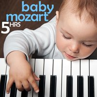 Baby Mozart: 5 Hours of Classical Music for Smart Kids — сборник