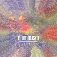 Get Lost — Animalism