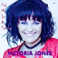 Put Me in a Trance — Victoria Jones