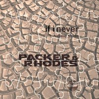 If I Never (feat. Natalie Slade) — Packer & Rhodes