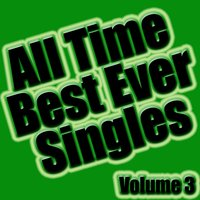 All Time Best Ever Singles Volume 3 — Soundclash