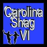 Carolina Shag, Vol. VI — сборник