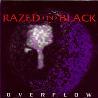 Overflow — Razed in Black