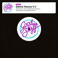 Dance Flavour, Vol. 7 — Soul Minority, Alex Mallios, Soul Minority and Alex Mallios