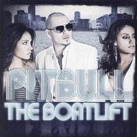The Boatlift - Clean — Pitbull