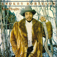 Warm Thoughts — Smokey Robinson