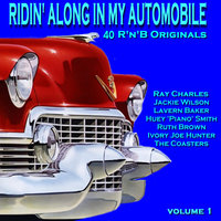 Ridin Along In My Automobile 40 R'n'B Originals Volume 1 — сборник