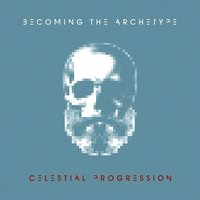 Celestial Progression — Becoming The Archetype