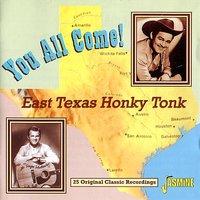 You All Come! (East Texas Honky Tonk) — сборник
