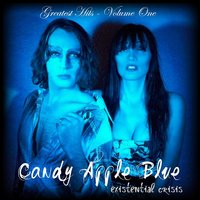 Existential Crisis (Greatest Hits, Vol. 1) — Candy Apple Blue