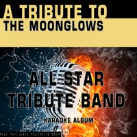 A Tribute to the Moonglows — All Star Tribute Band