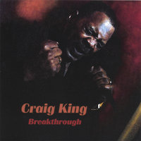 Breakthrough — Craig King