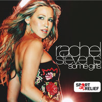 Some Girls — Rachel Stevens