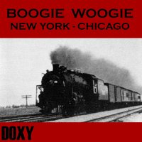 Boogie Woogie New York - Chicago — сборник