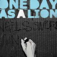 One Day As A Lion EP — One Day As A Lion