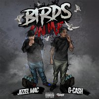 Birds on Me — Jizzel Mac