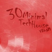 30 Minimal Tech House, Vol.09 — сборник