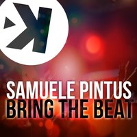 Bring the Beat — Samuele Pintus