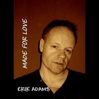 Made for Love — Erik Adams