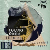 Young Ones — Di-Rect