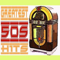 Greatest Hits of the 50s — сборник