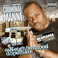 Da Neighborhood Dopeman Mixtape — Criminal Manne