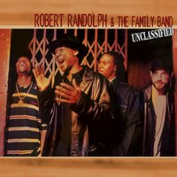 Unclassified — Robert Randolph & The Family Band