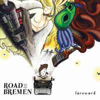 Foreword — Road to Bremen