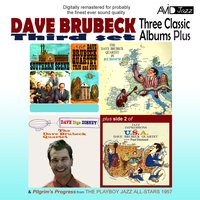 Three Classic Albums Plus (Dave Digs Disney / Southern Scene / The Dave Brubeck Quartet In Europe) — Dave Brubeck