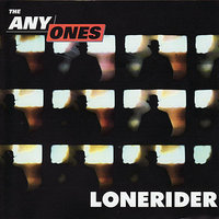 Lonerider — The Anyones