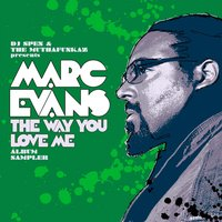 The Way You Love Me Album Sampler — Marc Evans
